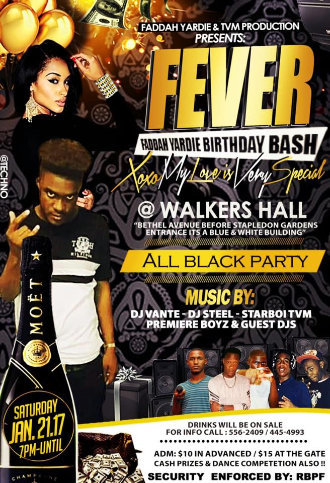 FEVER | Faddah Yardie Birthday Bash