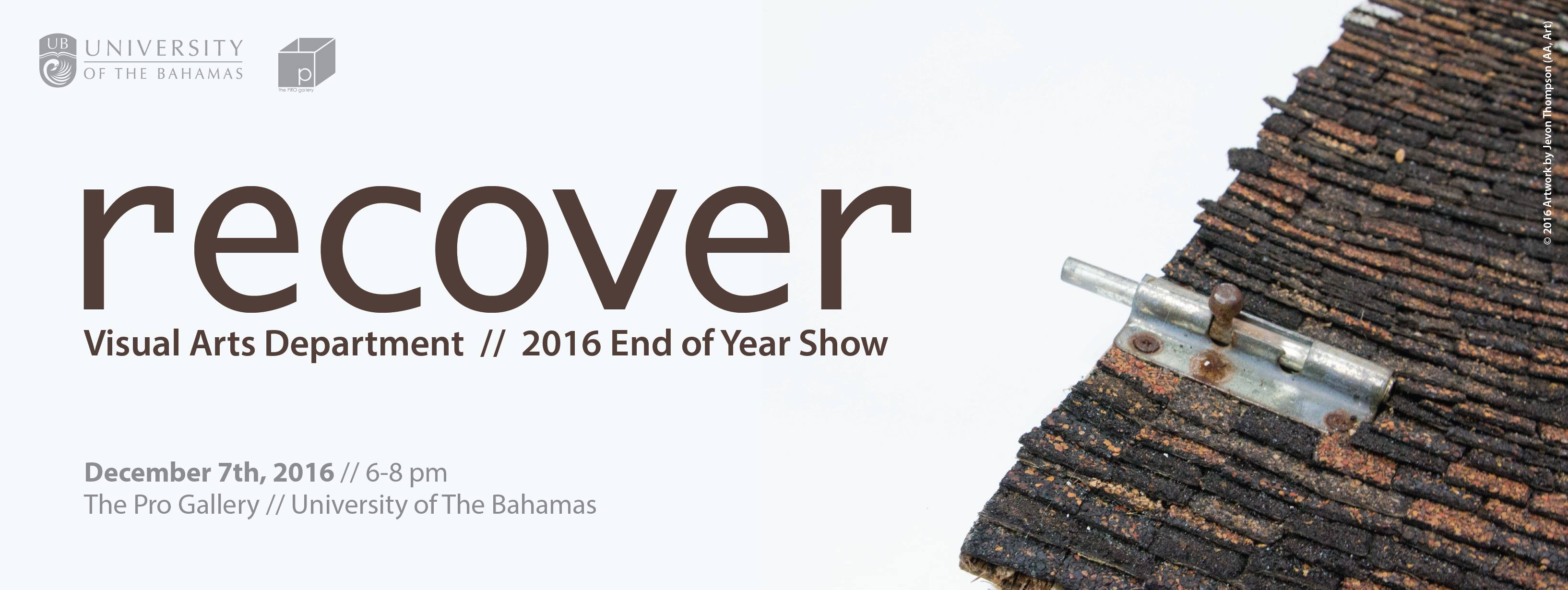 Recover | UB's Visual Arts Department End of Year Show