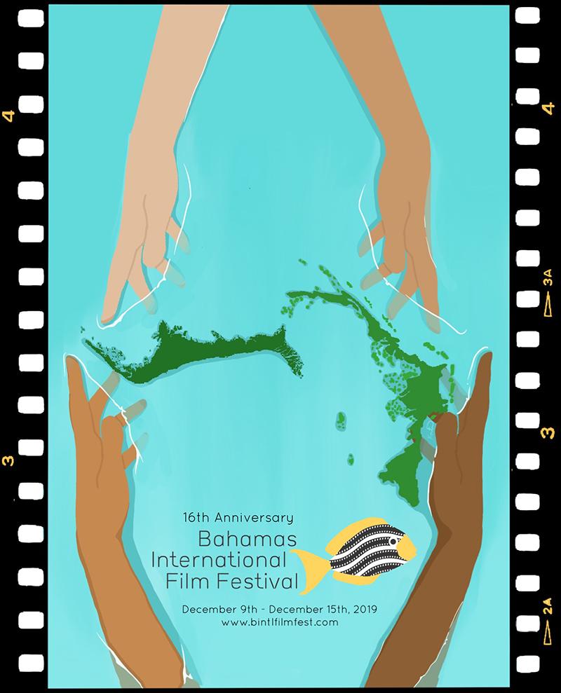 BAHAMAS INTERNATIONAL FILM FESTIVAL 2019 DECEMBER 9 TO DECEMBER 15