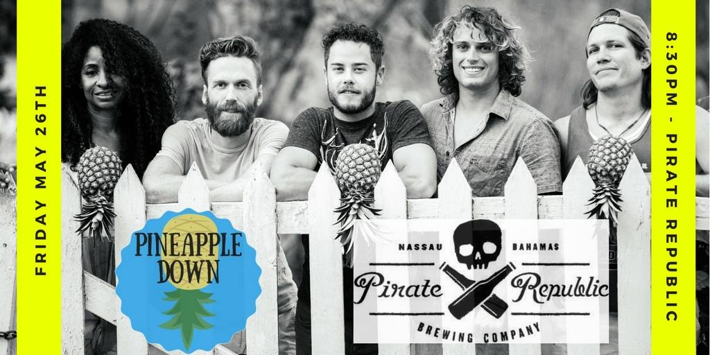 Pineapple Down LIVE at Pirate Republic