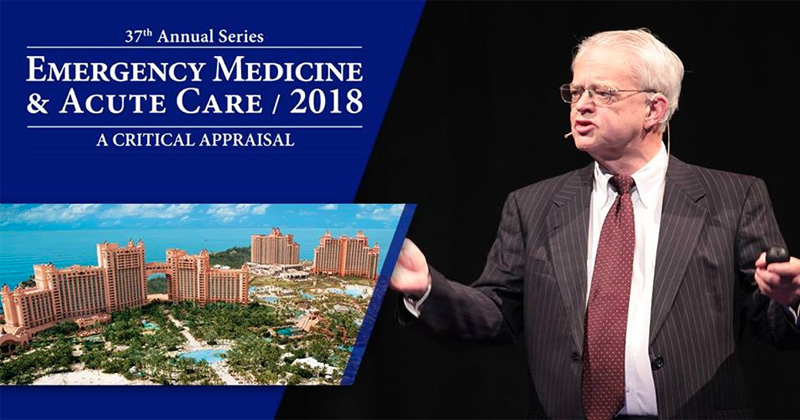 2018 EM & Acute Care Course Hosted by The Center for Medical Education
