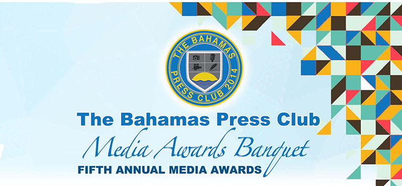 The Fifth Annual Bahamas Press Club Awards