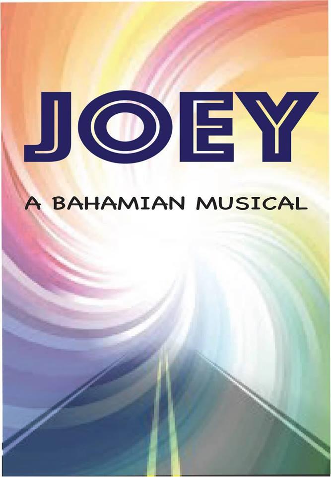 JOEY A Bahamian Musical