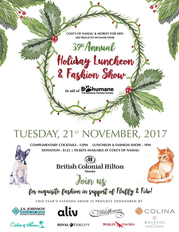 Coles of Nassau & Morley for Men are proud to present the39th Annual Holiday Luncheon & Fashion Show Tuesday 21st November 2017 at 12pm