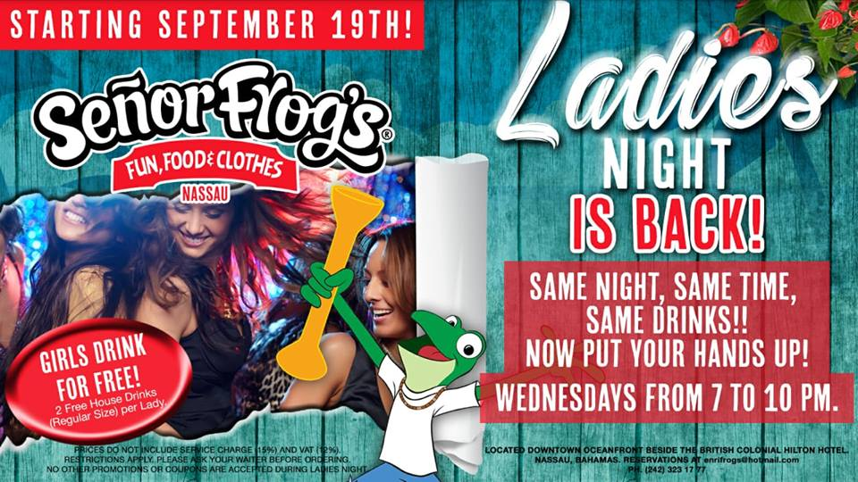 Ladies Night Hosted by Senor Frog's