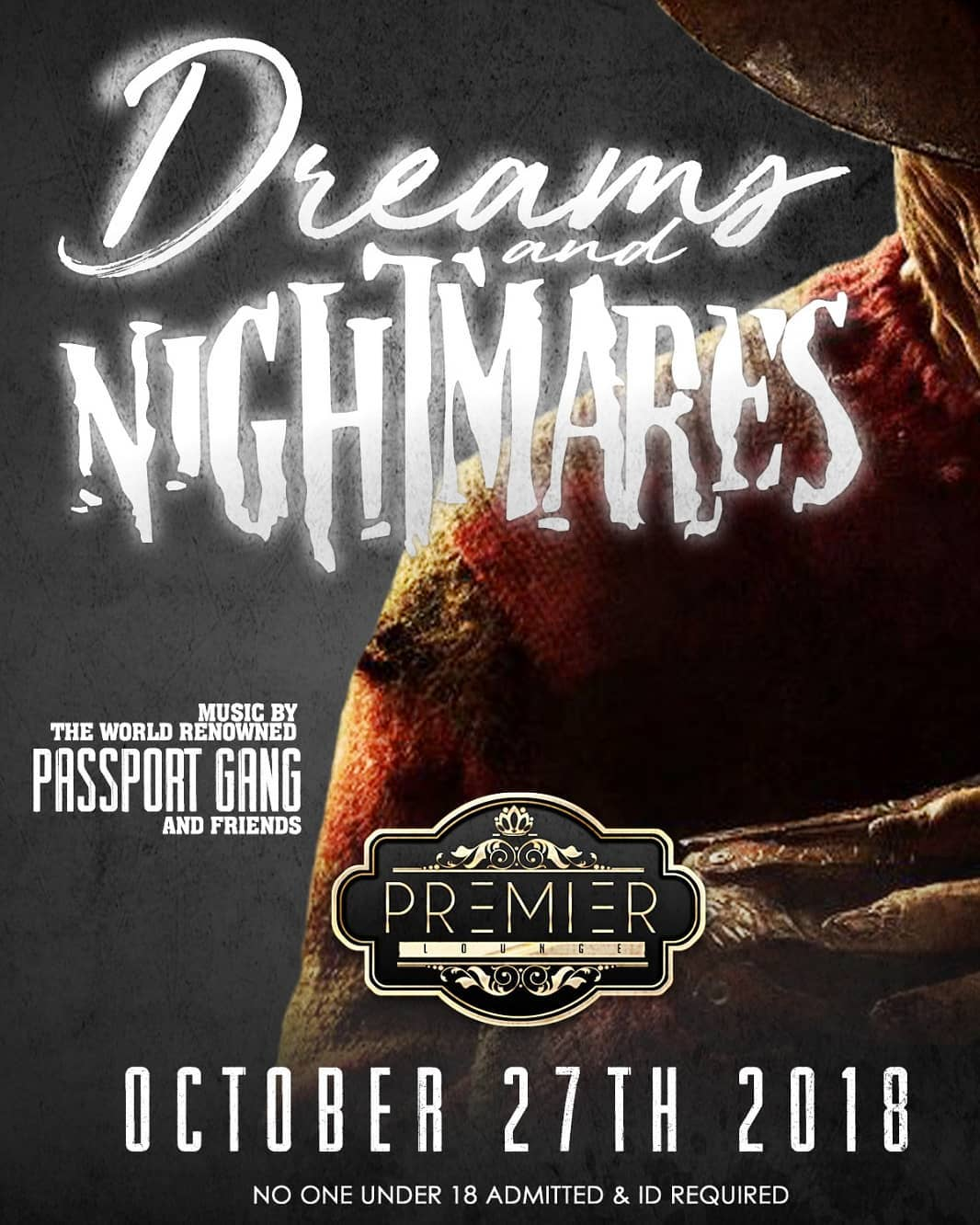Dreams and Nightmares at Premier Lounge