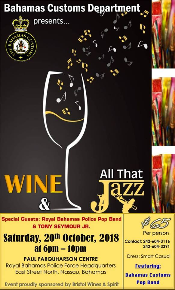 Wine & All That Jazz Hosted by The Bahamas Customs & Excise Department