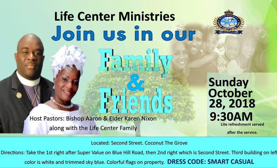 Family & Friends Day Hosted by Life Center Ministries