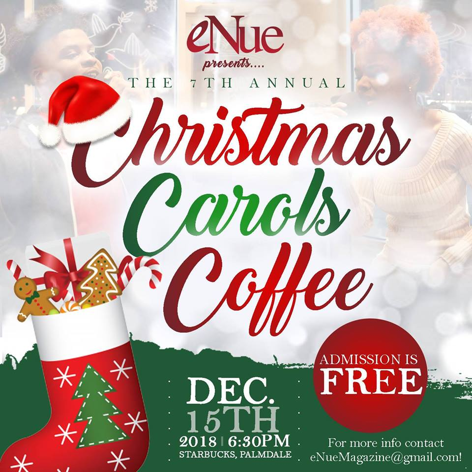 Christmas, Carols, Coffee Presented Presented by eNue Magazine
