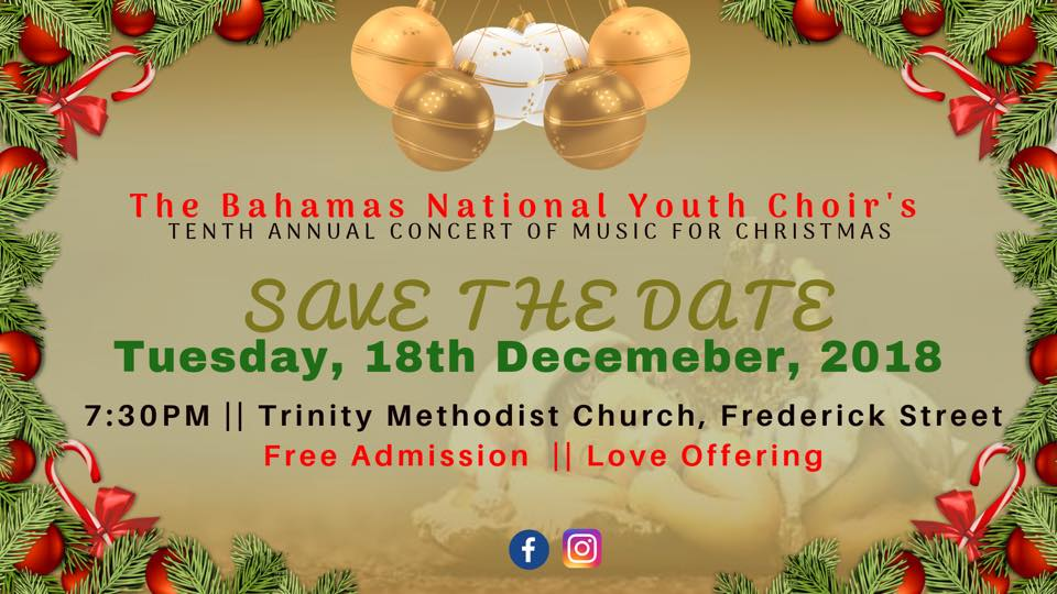 The Bahamas National Youth Choir's 10th Annual Christmas Concert