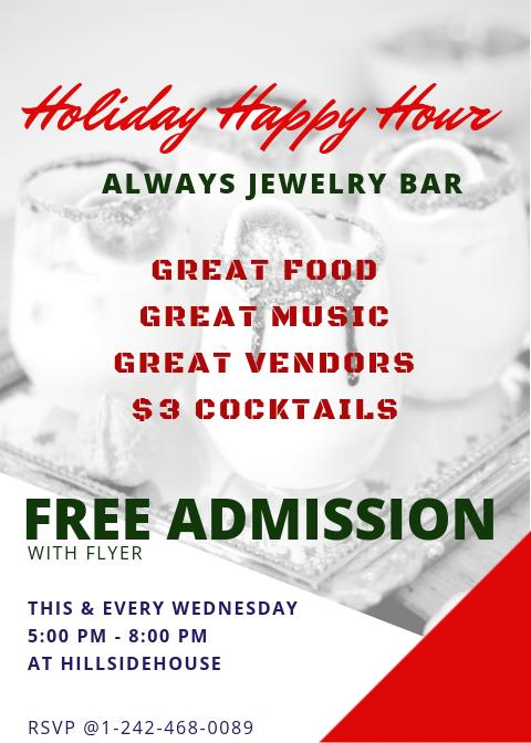 Holiday Happy Hour + Always Jewelry Bar