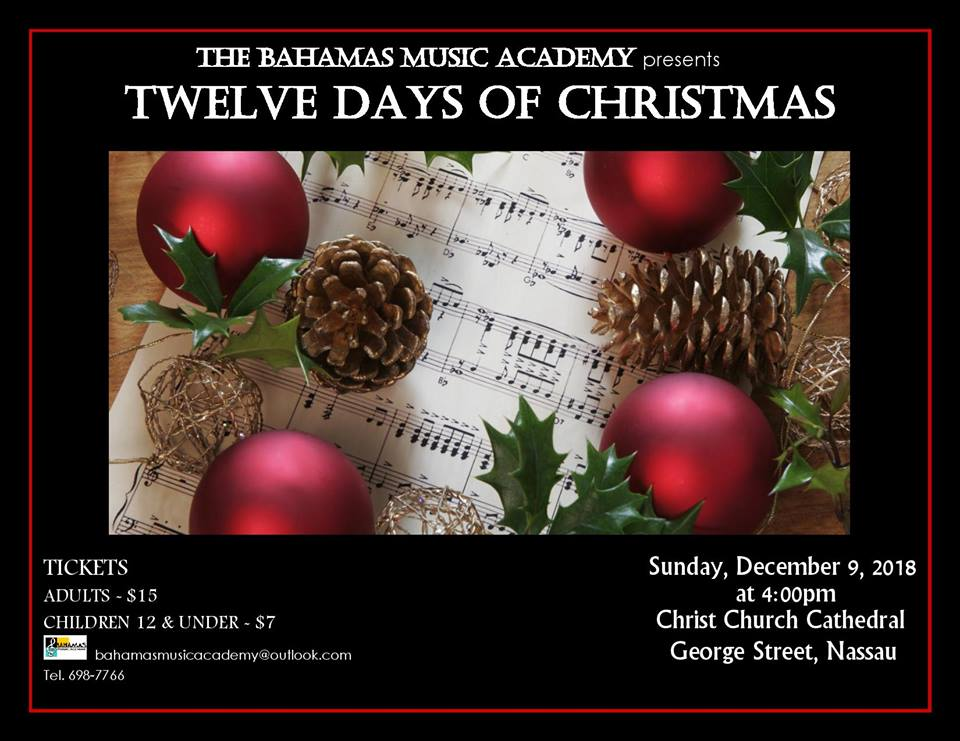 Bahamas Music Academy Presents Twelve Days of Christmas