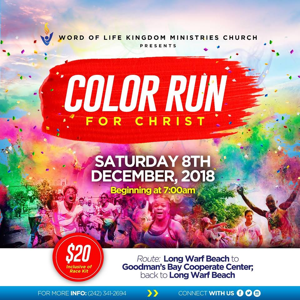 Color Run for Christ Hosted by Word of Life Kingdom Ministries Church