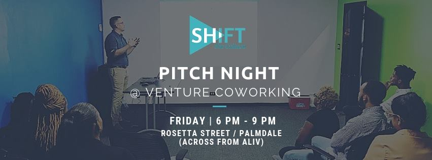PitchNight At Venture Coworking Hosted by Shift The Culture