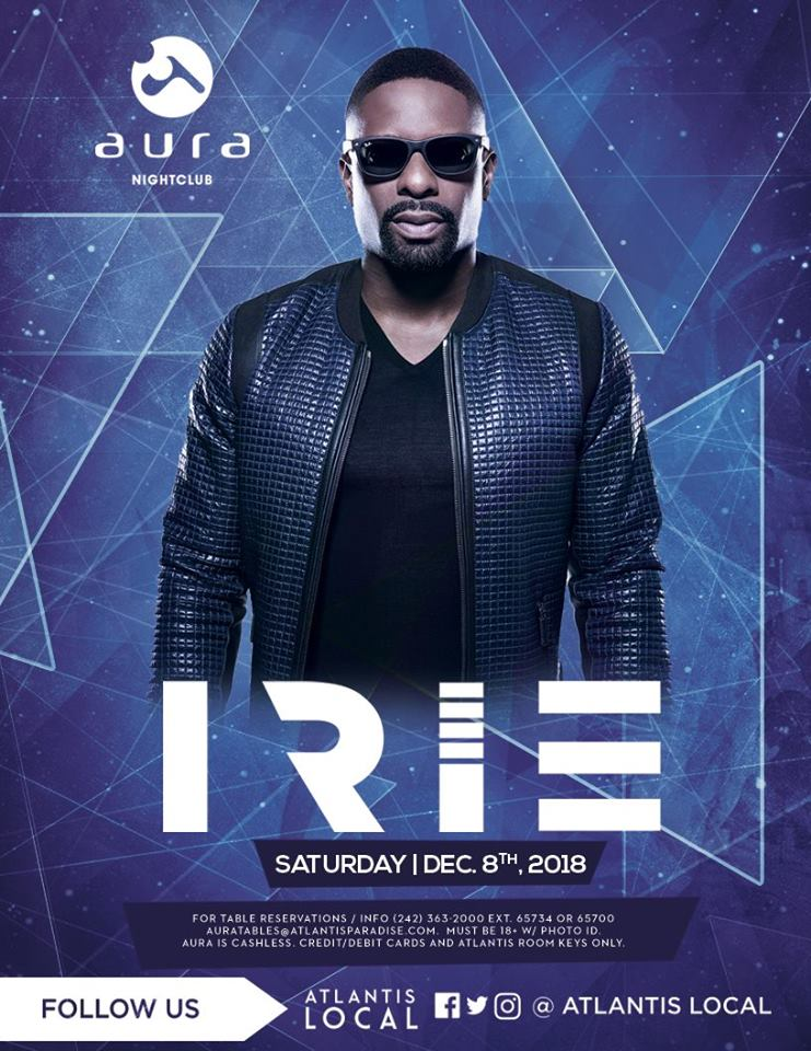 DJ IRIE at AURA Nightclub
