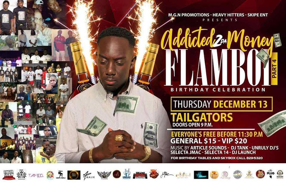 Addicted 2 Da Money FlamBoi Birthday Celebration