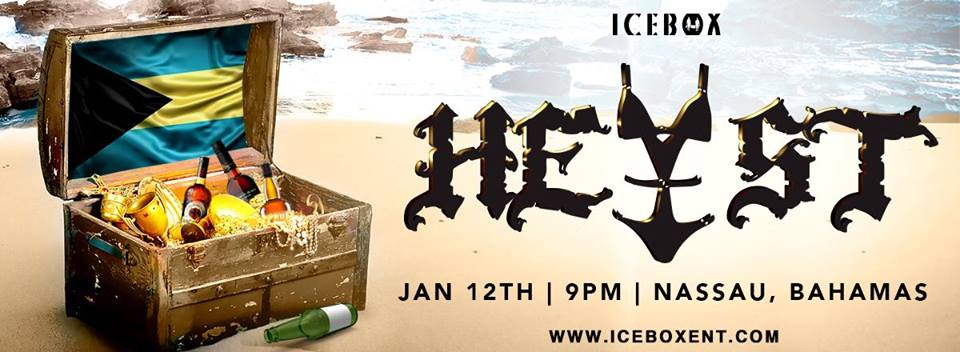 HEIST Hosted by ICE BOX Entertainment