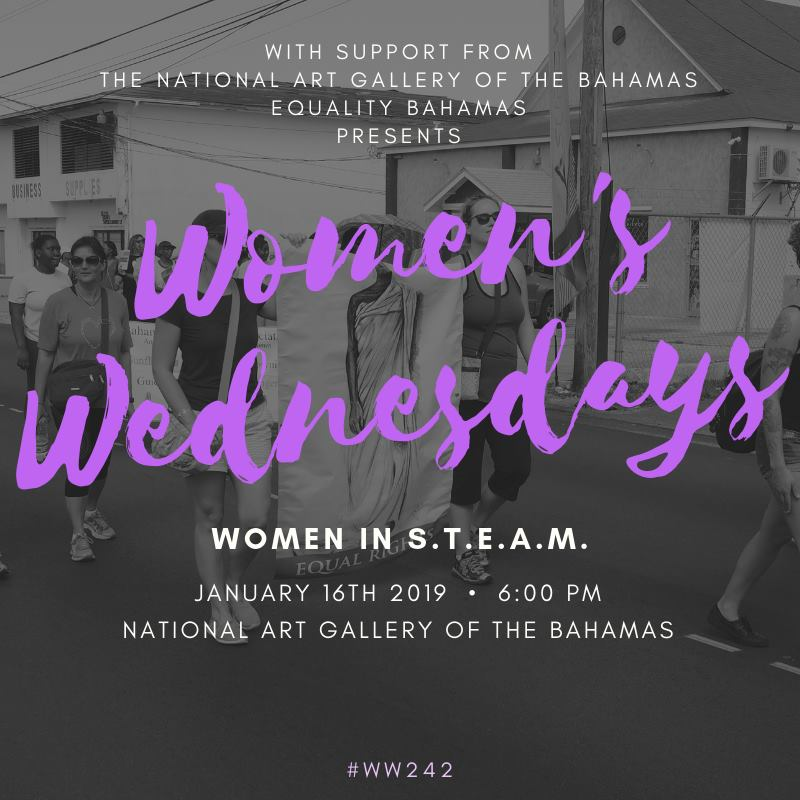Women's Wednesdays: Women In STEAM Hosted by The National Art Gallery of The Bahamas