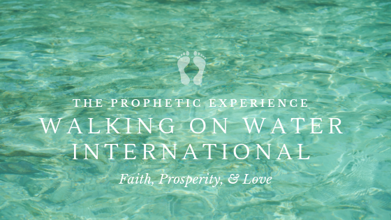 Sunday Prophetic Gathering Hosted by Walking on Water International