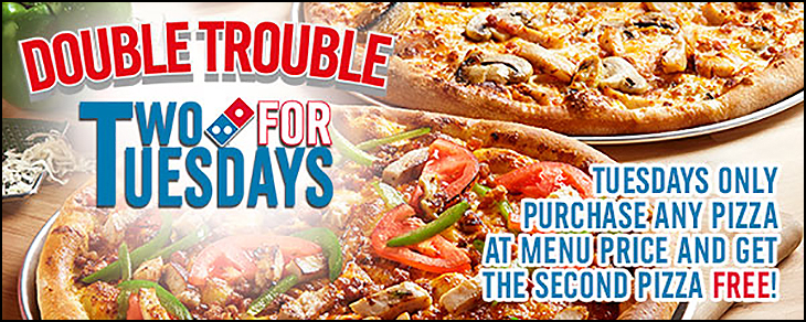 Try the 2 For Tuesdays!! For a limited time buy ANY pizza at menu price and get the second pizza of equal or lesser value for FREE for carry-out!