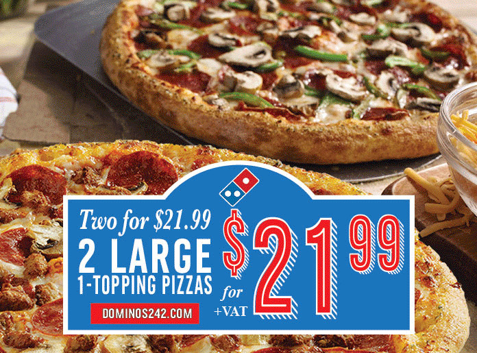 Two For $21.99! Two Large 1-Topping Pizzas | Two Medium Two Topping Pizzas For $19.99 +VAT