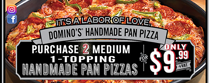 Buy 2 Medium 1-Topping Handmade Pizzas for a price of $19.99 Domino's Pizza!