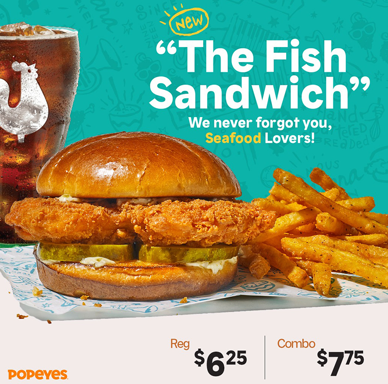 What a catch! Try our new fish sandwich today At Popeyes!