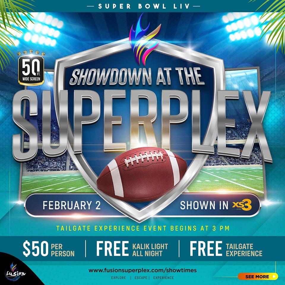 Super Bowl at Fusion Superplex