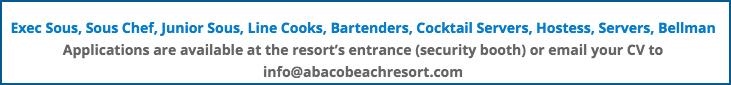Exec Sous, Sous Chef, Junior Sous, Line Cooks, Bartenders, Cocktail Servers, Hostess, Servers, Bellman