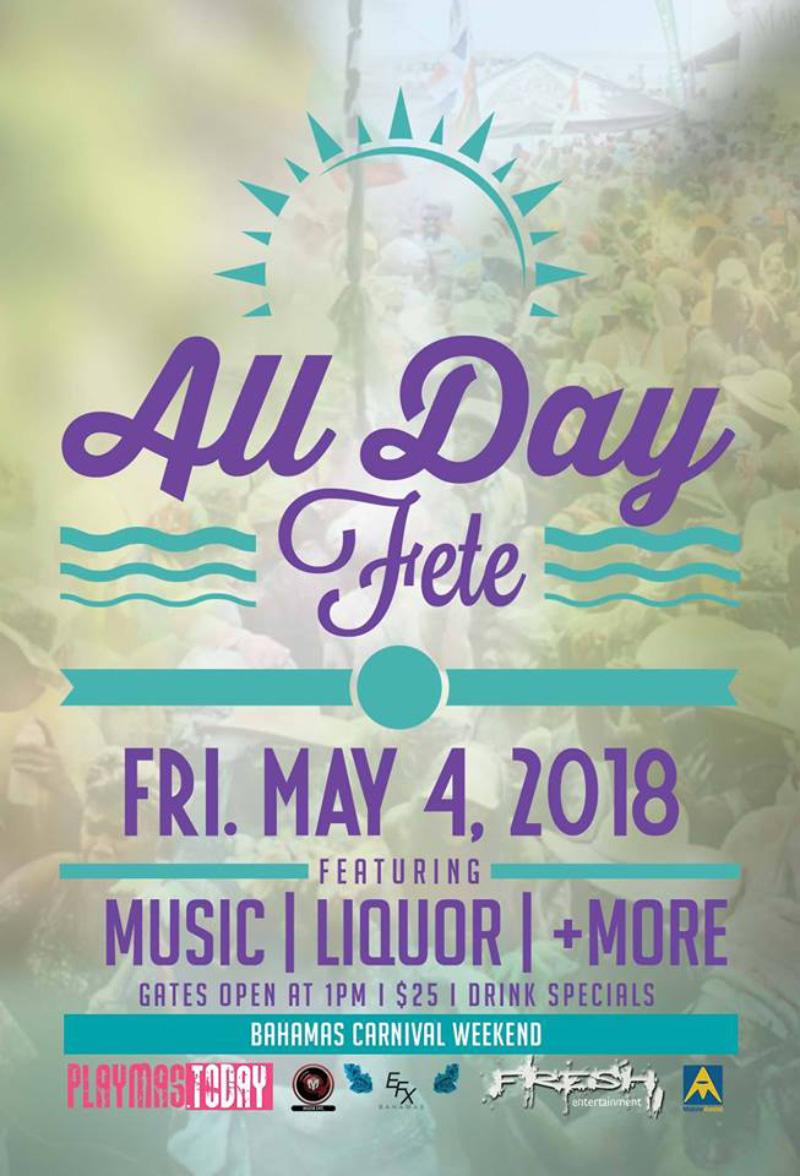 All Day Fete - Bahamas Carnival