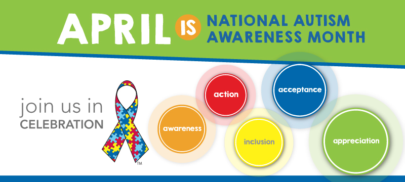 April Awareness Month - Autism