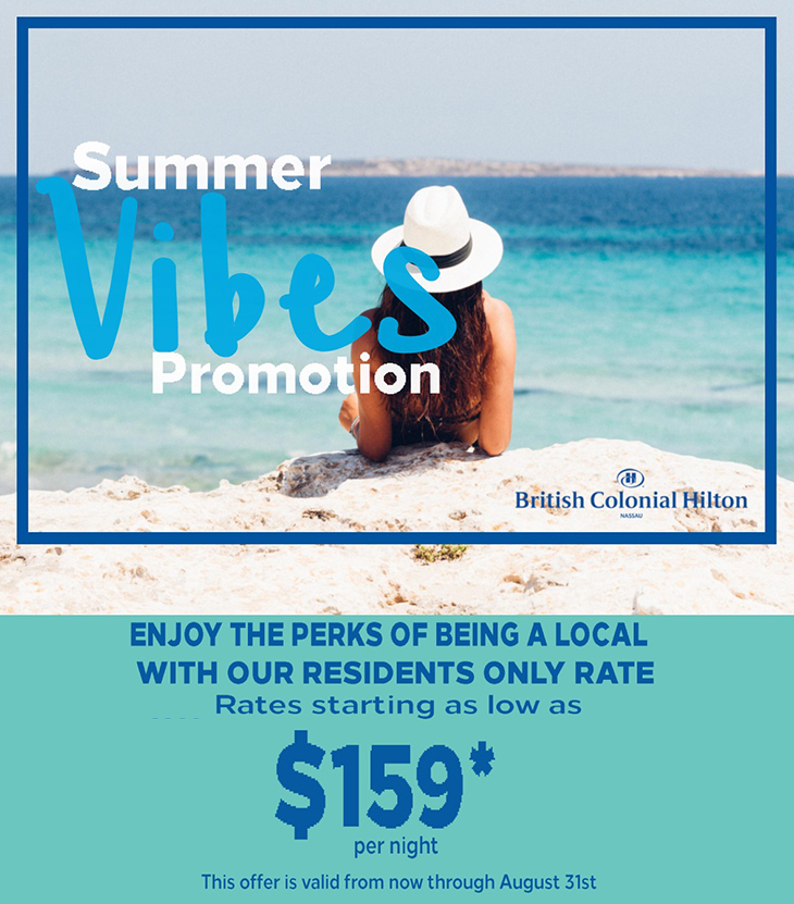 Sizzling Summer Vibes Promotion British Colonial Hilton Local Rates