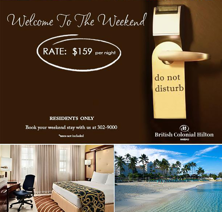 British Colonial Hilton Bahamian Weekend Special!