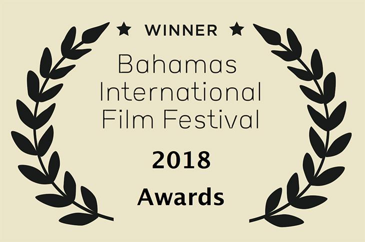 BAHAMAS INTERNATIONAL FILM FESTIVAL 2018 AWARDS