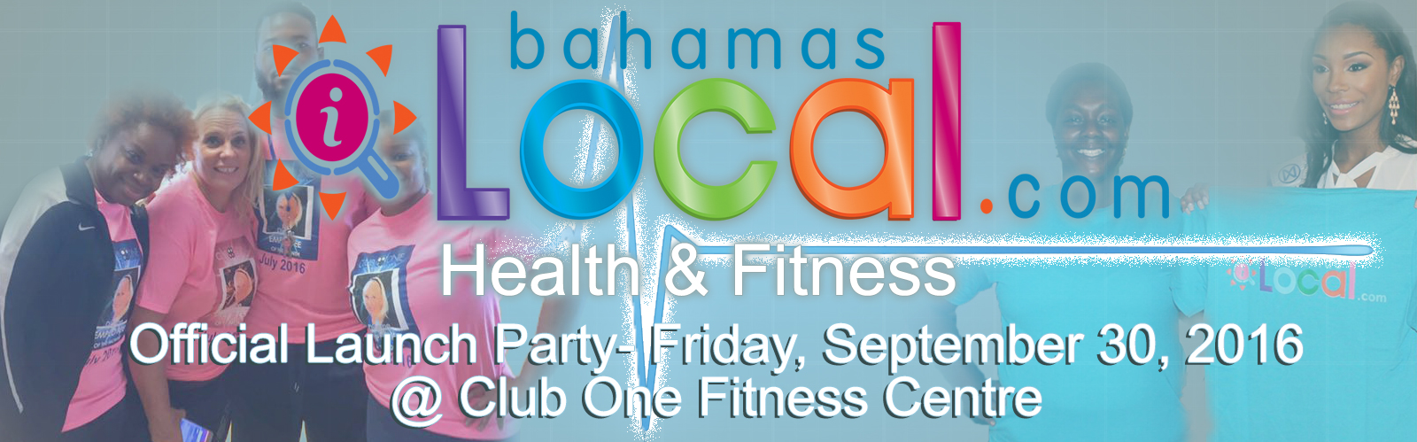 BahamasLocal.com Health & Fitness Launch Party