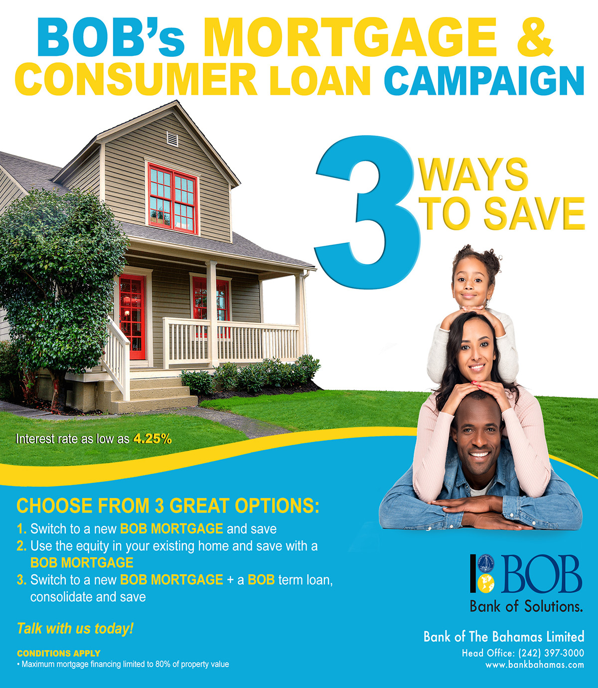 BOB Mortgage and Consumer Load Campaign