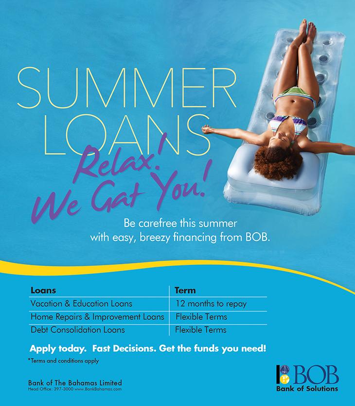 Bank Of The Bahamas Limited! Summer Loans