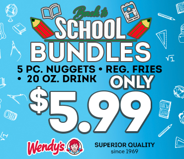 School Bundles Only $5.99 at Wendy's