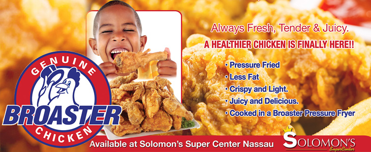 Solomon's Presents Broaster Chicken!