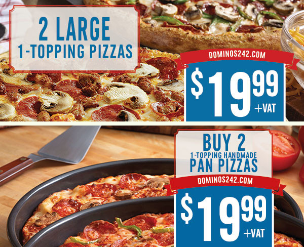 Buy 2 Pizzas for a reduced price of $19.99. Domino's Pizza!