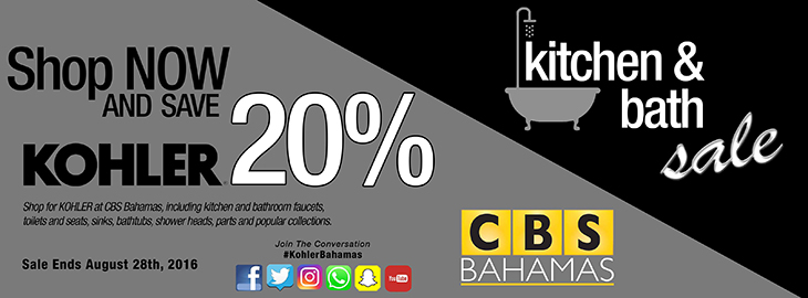 Elegant living is now on Sale at CBS Bahamas.<br /> Where you�ll save 20% OFF our complete extensive selection of KOHLER Kitchen & Bath Products.