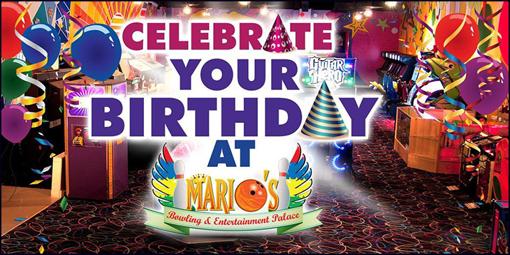 Celebrate Your Birthday At Marios Bowling & Family Entertainment Palace!