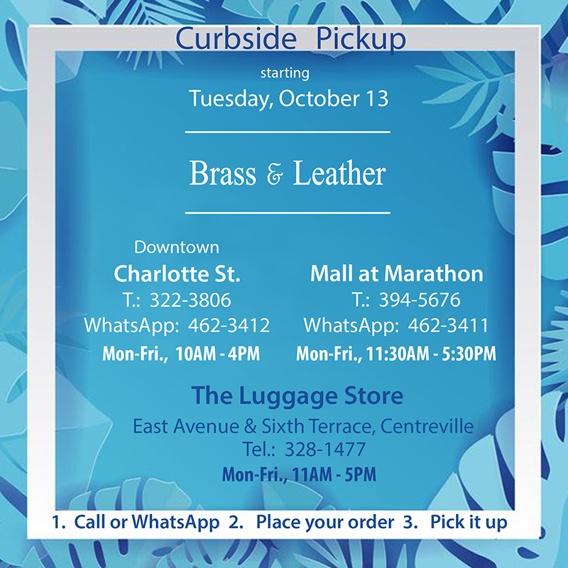 Curbside Pick-Up is back At Brass and Leather