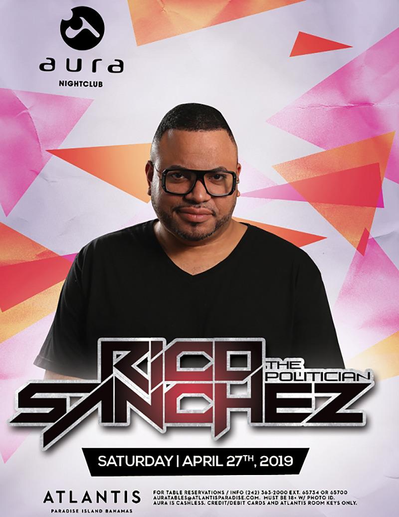 Aura Nightclub – Party In Paradise With DJ RICO SANCHEZ