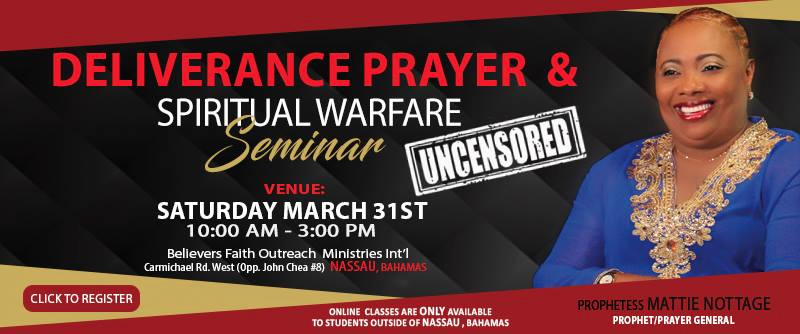 Deliverance Prayer & Spiritual Warfare Seminar Uncensored Hosted by Prophetess Mattie Nottage