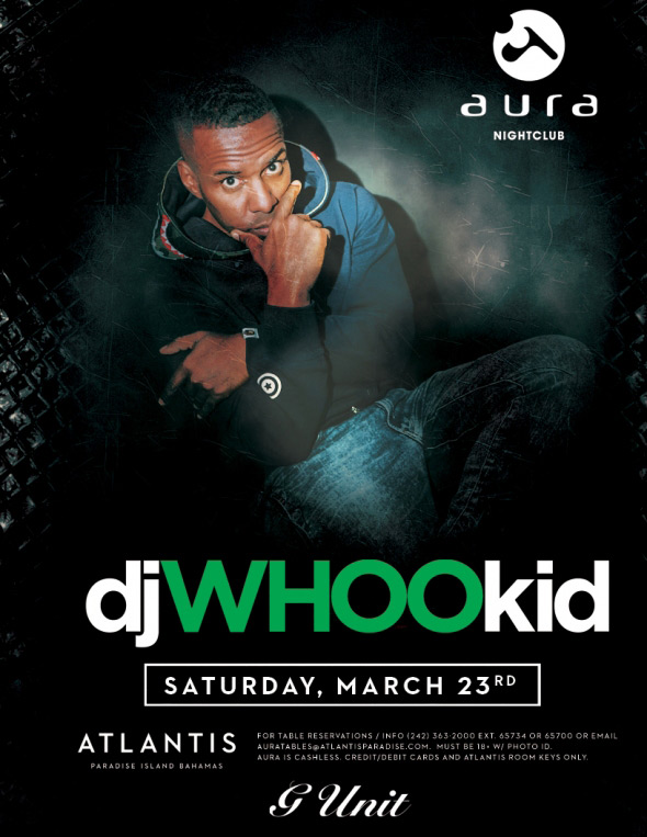 Aura NightClub - DJ WHOO KID