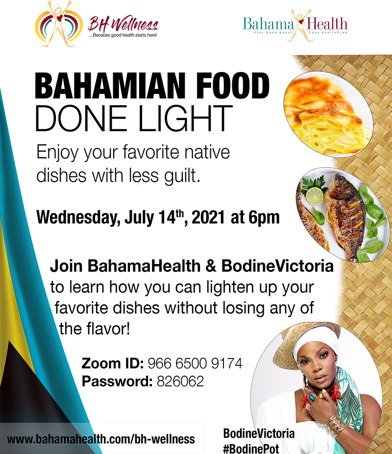 The FamGuard Group Presents Bahamian Food Done Light