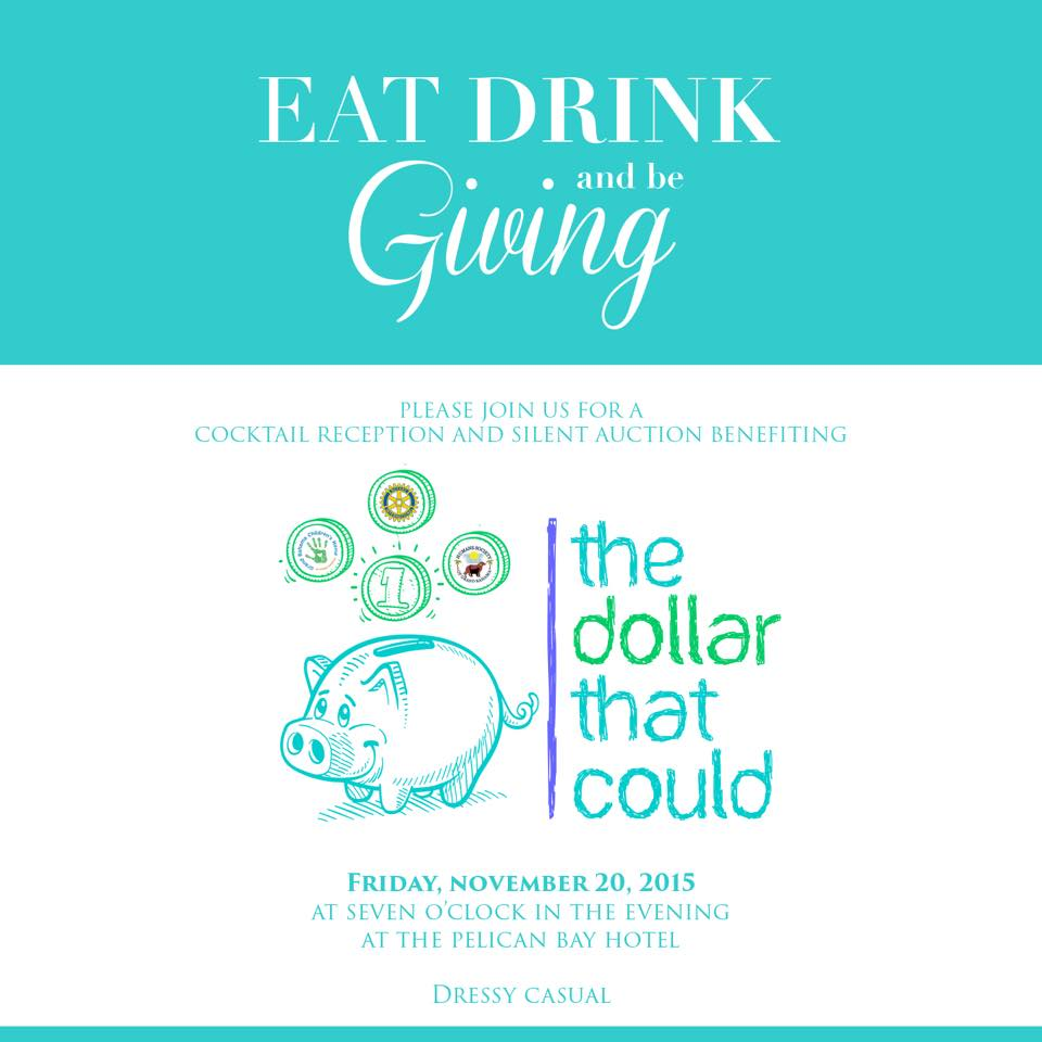The Dollar That Could- EAT DRINK and be GIVING, a Cocktail Reception and Silent Auction