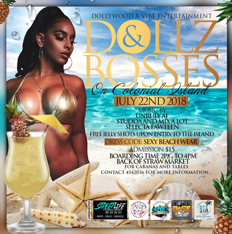 Dollz and Bosses on Colonial Island Hosted by Dollywood & Vibe Ent