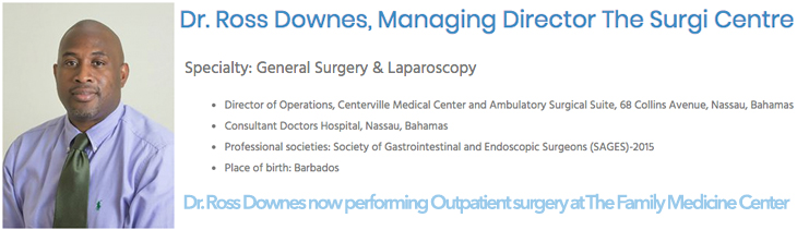 The Surgi Centre | Dr. Ross Downes now performing Outpatient surgery at The Family Medicine Center